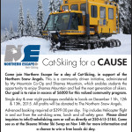 A news release about catskiing for a cause offered at Northern Escape.